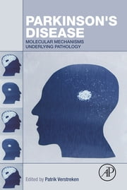 Parkinson's Disease - Molecular Mechanisms Underlying Pathology ebook by