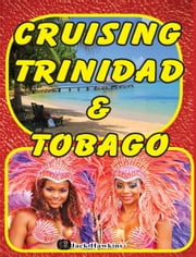 Cruising Trinidad & Tobago ebook by Jack Hawkins