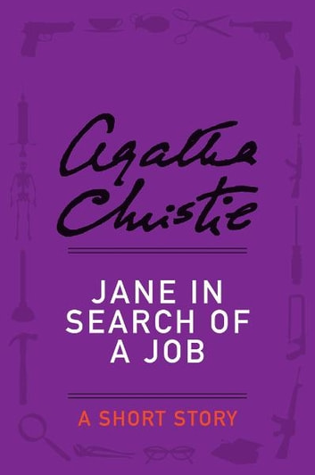 Jane in Search of a Job - A Short Story ebook by Agatha Christie