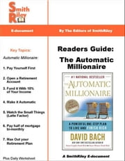 Reader's Guide: The Automatic Millionaire ebook by SmithRiley, Authors, of