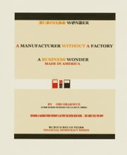 A Manufacturer Without A Factory ebook by Obi Orakwue