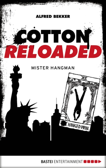 Cotton Reloaded - 48 - Mister Hangman ebook by Alfred Bekker