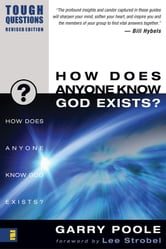 How Does Anyone Know God Exists? ebook by Garry Poole
