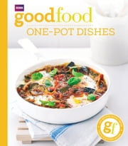Good Food: One-pot dishes ebook by Jeni Wright