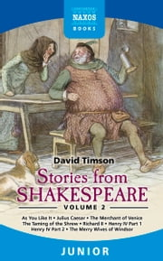 Stories from Shakespeare Volume 2 ebook by David Timson