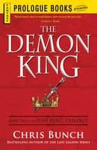 The Demon King - Book Two of the Seer King Trilogy ebook by Chris Bunch