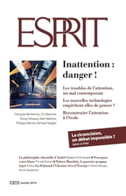 Esprit janvier 2014 - Inattention, danger! ebook by Collectif