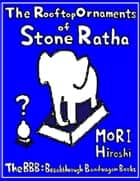 The Rooftop Ornaments of Stone Ratha ebook by Hiroshi Mori