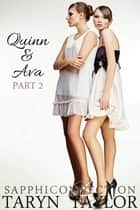 Quinn & Ava, Part 2 ebook by