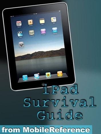 ipad survival guide step by step user guide for apple ipad getting rh kobo com apple ipad manual getting started iPad 2 Wi-Fi User Manual