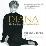 Diana - Her True Story in Her Own Words audiobook by Andrew Morton