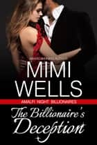 The Billionaire's Deception ebook by Mimi Wells