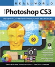 Real World Adobe Photoshop CS3 ebook by David Blatner,Conrad Chavez,Bruce Fraser