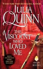 The Viscount Who Loved Me With 2nd Epilogue ebook by Julia Quinn