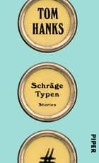 Schräge Typen - Stories ebook by Tom Hanks, Werner Löcher-Lawrence