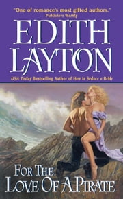 For the Love of a Pirate ebook by Edith Layton
