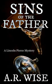 Sins of the Father ebook by A.R. Wise