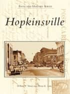 Hopkinsville ebook by William T. Turner,Donna K. Stone
