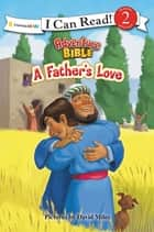 A Father's Love - level 2 ebook by Zondervan