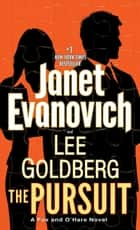 The Pursuit - A Fox and O'Hare Novel ebook by Janet Evanovich, Lee Goldberg