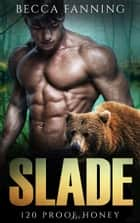 Slade ebook by Becca Fanning