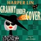 Granny Undercover audiobook by Harper Lin