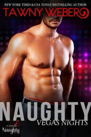 Naughty Vegas Nights ebook by Tawny Weber