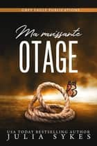 Ma ravissante otage ebook by Julia Sykes