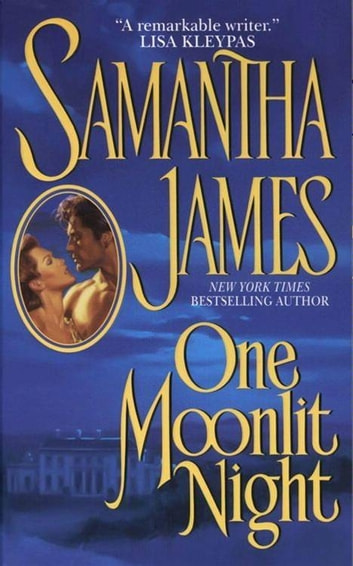 One Moonlit Night ebook by Samantha James