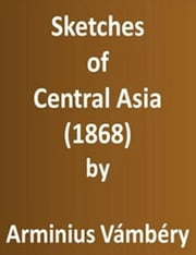 Sketches of Central Asia (1868)