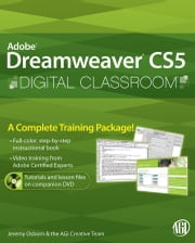Dreamweaver CS5 Digital Classroom, (Covers CS5 and CS5.5) ebook by Jeremy Osborn,AGI Creative Team,Greg Heald