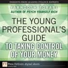 The Young Professional's Guide to Taking Control of Your Money ebook by Farnoosh Torabi