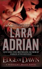 Edge of Dawn ebook by Lara Adrian