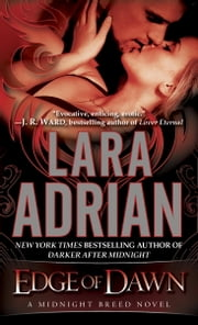 Edge of Dawn - A Midnight Breed Novel ebook by Lara Adrian