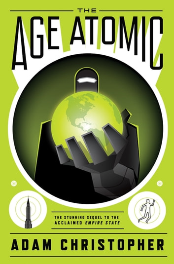 The Age Atomic 電子書 by Adam Christopher