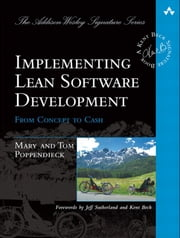 Implementing Lean Software Development - From Concept to Cash ebook by Mary Poppendieck,Tom Poppendieck