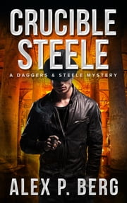 Crucible Steele ebook by Alex P. Berg