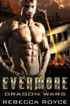 Evermore ebook by Rebecca Royce