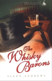 The Whisky Barons ebook by Allen Andrews