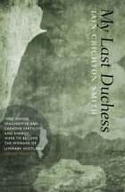 My Last Duchess ebook by Iain Crichton Smith