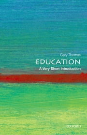 Education: A Very Short Introduction ebook by Gary Thomas