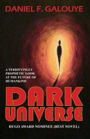 Dark Universe ebook by Daniel F. Galouye