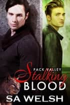 Stalking Blood ebook by SA Welsh