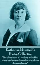 The Poetry Of Katherine Mansfield ebook by Katherine Mansfield