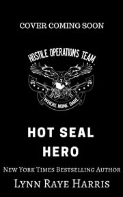 HOT SEAL Hero ebook by Lynn Raye Harris