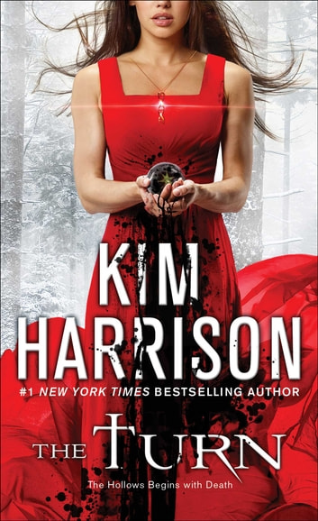 The Turn - The Hollows Begins with Death ebook by Kim Harrison