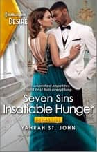 Insatiable Hunger - A Tempting Friends-to-Lovers Romance ebook by Yahrah St. John
