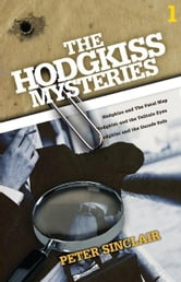 The Hodgkiss Mysteries Volume One ebook by Peter Sinclair