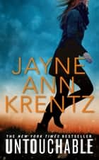 Untouchable ebook by Jayne Ann Krentz