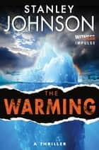 The Warming ebook by Stanley Johnson